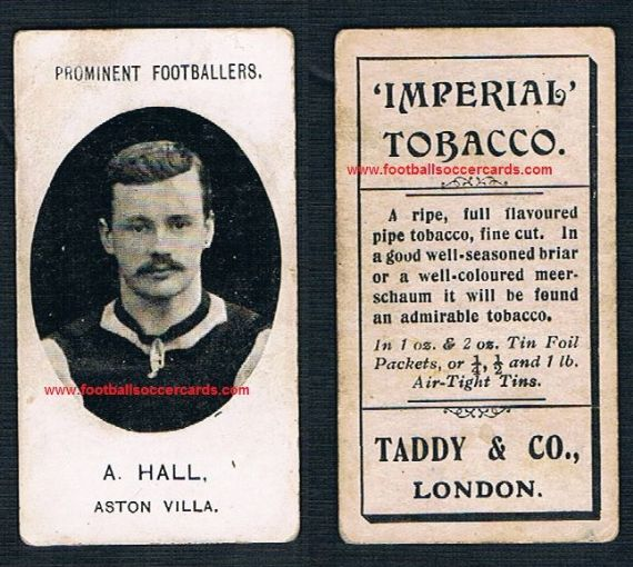 1907 Taddy Prominent Footballers Aston Villa A Hall  Imperial tobacco card